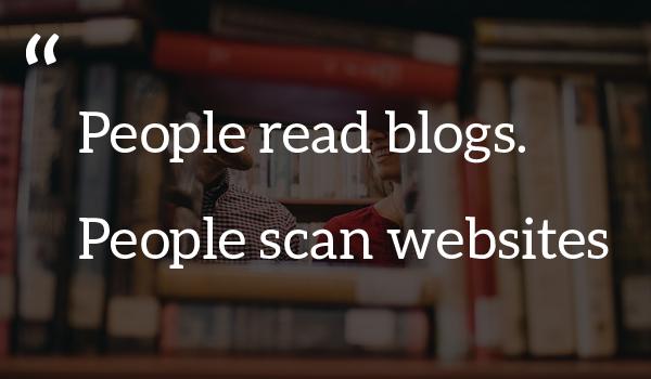 People read blogs scan websites